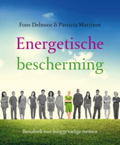 Energetische bescherming van Fons Delnooz en Patricia Martinot