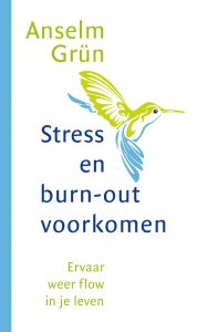Stress en burn-out voorkomen Anselm Grün